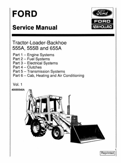 FORD 555A 555B 655A Vol 1&2 Tractor Loader Backhoe Service