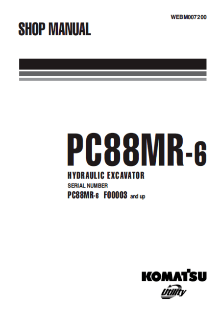 Komatsu Excavator PC88MR-6 Shop, Service, Repair Manual