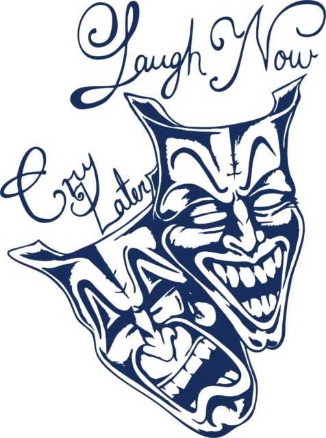 Laugh Now Cry Later Mask : laugh, later, Skull, Laugh, Later, Drama, Vinyl, Window, Decal, Sticker, Smile, Theater, Online
