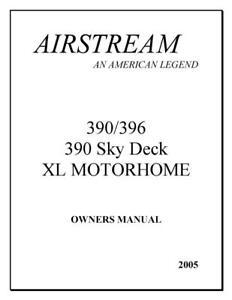 Airstream 2005 XL Motorhome Manual 390 396 Sky Deck Copy