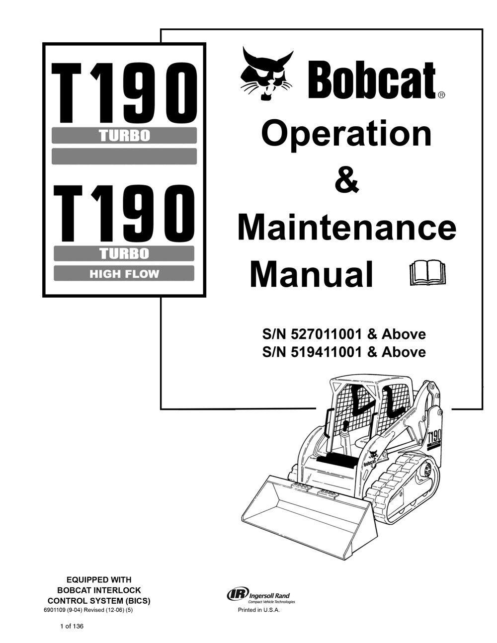 Bobcat T190 Turbo, Higflow Skid Steer 2006 Edition Repair