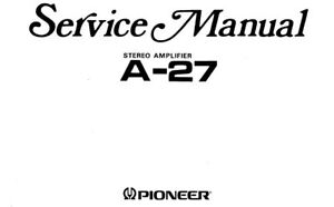 PIONEER A-27 A-27S A-27SG STEREO AMPLIFIER SERVICE MANUAL