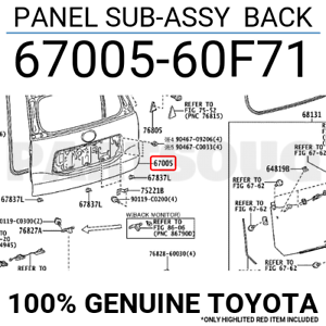 6700560F71 Genuine Toyota PANEL SUB-ASSY BACK 67005-60F71
