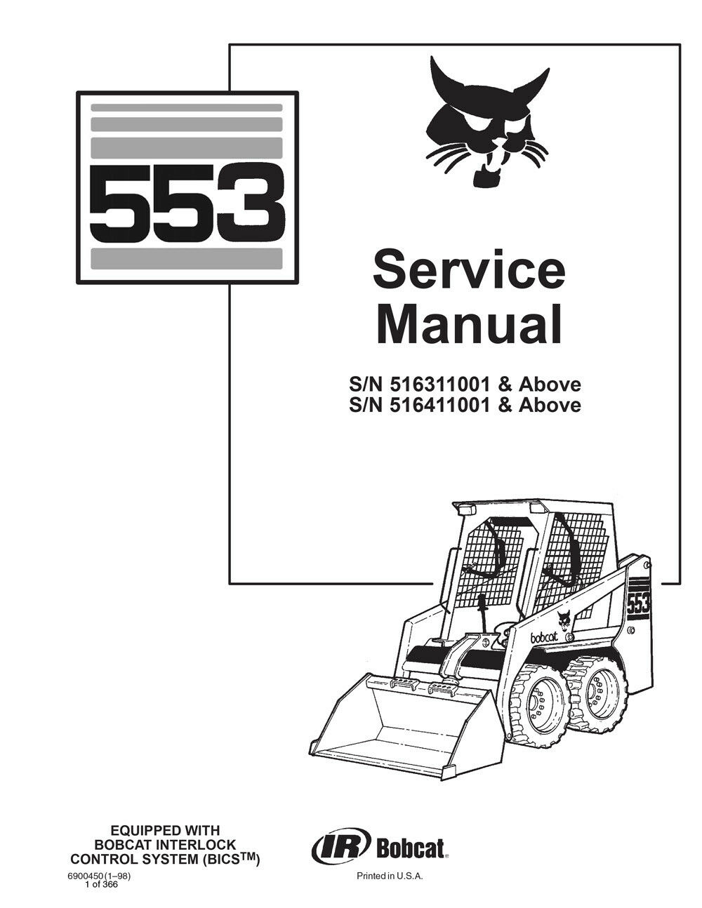 New Bobcat 553 Skid Steer Loader 1998 rev Repair Service