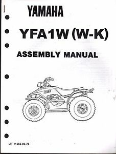 1989 YAMAHA ATV 4 WHEELER YFA1W (W-K) ASSEMBLY SERVICE