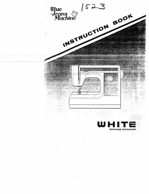 White W1523 Sewing Machine/Embroidery/Serger Owners Manual