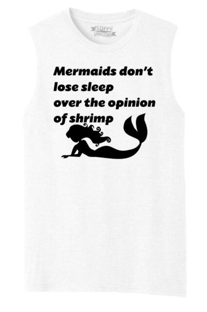 Mens Mermaids Don't Lose Sleep Over Opinion Shrimp Funny