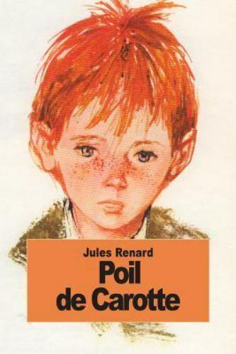 Francais: Poil de carotte - ELI Graded Readers