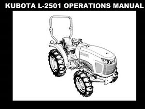KUBOTA L2501 OPERATIONS MANUAL 95pg for L-2501 Tractor