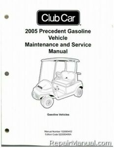 2005 Club Car Precedent Gas Vehicle Golf Cart Service