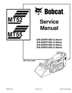 BOBCAT MT52 MT55 COMPACT TRACK LOADER SERVICE REPAIR AND