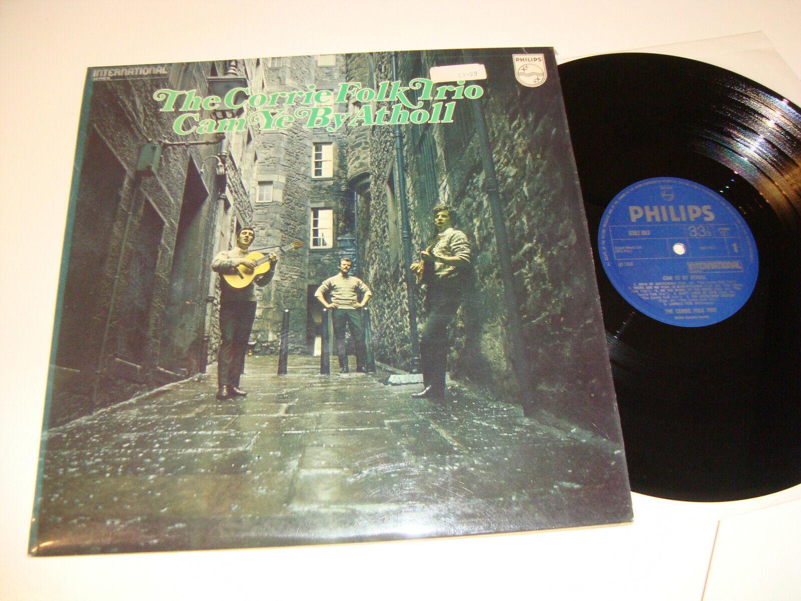 CORRIE FOLK TRIO – Cam Ye By Atholl – LP, 1966 Philips 6382083, *N/Mint