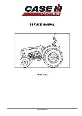 CASE IH FARMALL 75A 65A TRACTOR COMPLETE SERVICE MANUAL