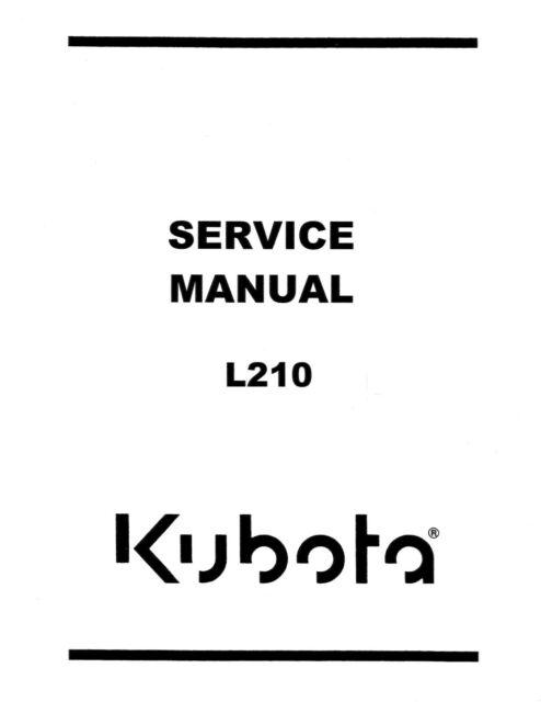 KUBOTA L 210 L210 TRACTOR SERVICE WORKSHOP MANUAL DIESEL