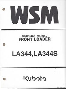 Kubota LA344, LA344S Loader Workshop Service Manual 9Y111