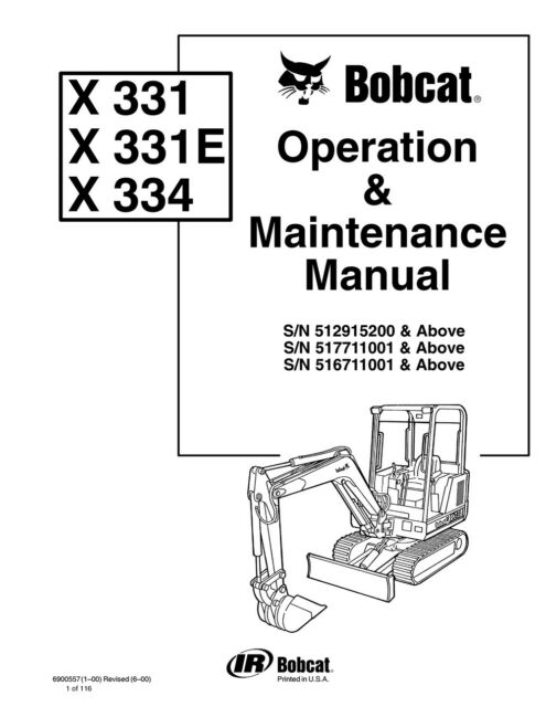 3 Bobcat 331 331e 334 Excavator Operation & Maintenance
