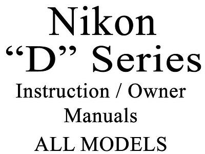 Nikon D User Guide Instruction Operator Users Manual (ALL