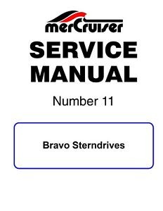 New Mercruiser Mercury Service Manual #11 Bravo