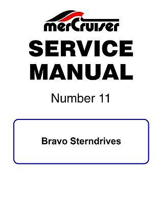 New Mercruiser Mercury Service Manual #11 Bravo