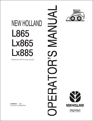 New Holland L865 LX865 LX885 Skid Steer Loader Operators