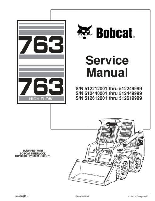 BEST Bobcat 763 763H Series Skid Steer Loader Service