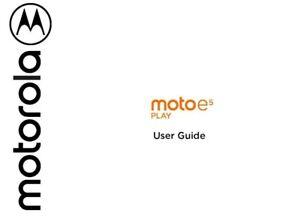 MOTOROLA MOTO E5 PRINTED INSTRUCTION MANUAL USER GUIDE 29