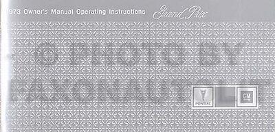 1973 Pontiac Grand Prix Owners Manual 73 Owner Guide