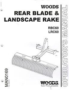 WOODS REAR BLADE LANDSCAPE RAKE RBC60 LRC60 OPERATORS