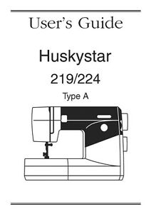 Husqvarna Viking Huskystar 219 224 User Owners Manual