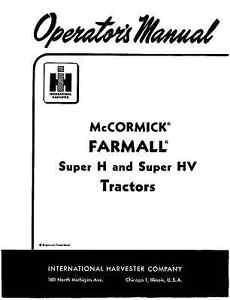 FARMALL IHC Super H Super HV Owner Operator and