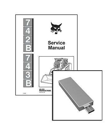 Bobcat 742B 743B Skid Steer Loaders Service Repair Manual