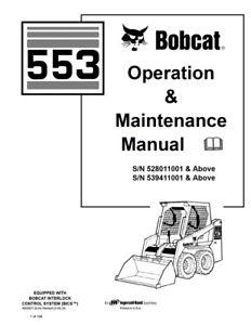 New Bobcat 553 Skid Steer Loader Operation Maintenance