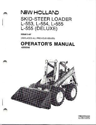 New Holland L553 L554 L555 Skid Loader Operator's Manual