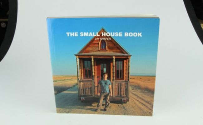 The Small House Book Jay Shafer Tiny House Ebay