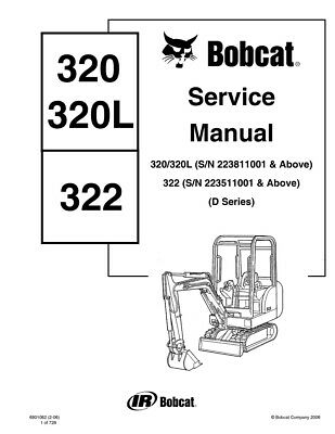 New Bobcat 320, 320L, 322 Mini Excavator 2006 rev Repair