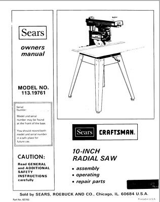 Craftsman 113.19761 Radial Saw Owners Instruction Manual