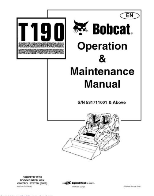 Bobcat manual T190 Operation and Maintenance Manual