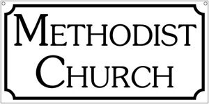 Methodist Church sign- 6x12 Aluminum Religious church