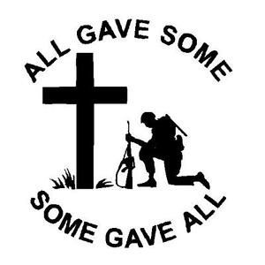 All Gave Some Some Gave All Military Vietnam Soldier Decal