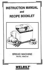 WelBilt Bread Machine ABM2100 Operator Instruction Maint