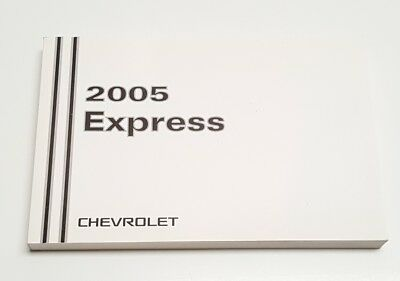 2005 CHEVROLET EXPRESS OWNERS MANUAL EXT PASSEN CARGO LT