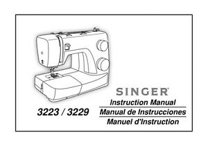 Singer 3223-3229 Sewing Machine/Embroidery/Serger Owners