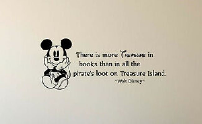 Walt Disney Quote Wall Decal There Is More Treasure Vinyl