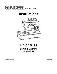 Singer 67B Sewing Machine/Embroidery/Serger Owners Manual