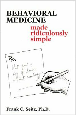 Behavioral Medicine Made Ridiculously Simple Paperback