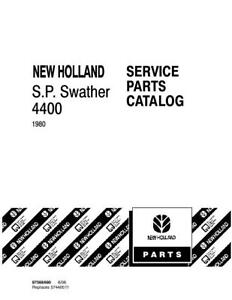 NEW HOLLAND 4400 SELF PROPELLED SWATHER-1980R PARTS