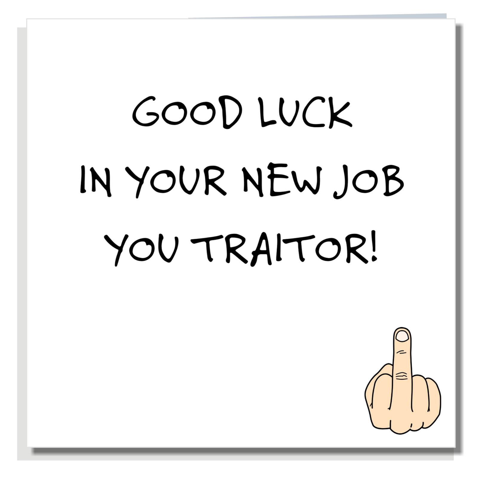 Leaving Card Good Luck Funny Rude Sorry New Job Joke