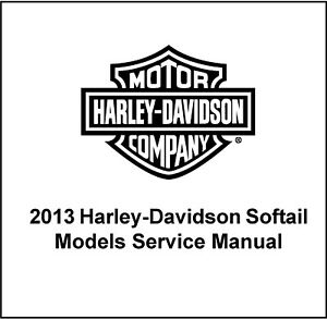 2013 HD Softail Service Repair Workshop Manual