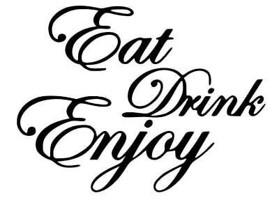 Wandtattoos & Wandbilder eat drink enjoy vinyl graphic