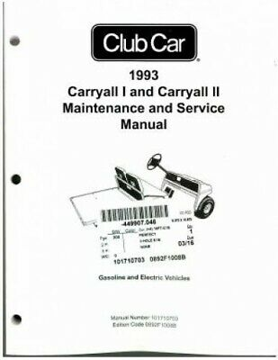 1993 Club Car Carryall I And Carryall II Maintenance And